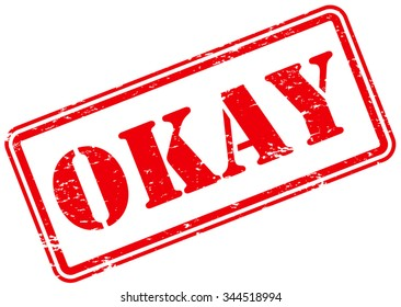 Okay Rubber Stamp Sign