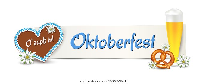 "Oktoberfest banner for German festival event, Gingerbread heart with beer, Pretzel and edelweiss,  with inscriptions O' zapft is"" and ""Oktoberfest"" (tradition german names for festival), Vector illust"