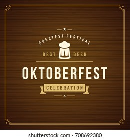 Oktoberfest beer festival celebration vintage greeting card or poster and wooden background vector illustration.