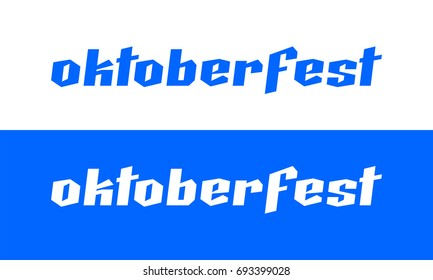 Oktoberfest beer festival text emblem in Germany. Vector type national October beer event in Munich, modern German gothic typography isolated on traditional white and blue background.