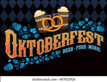 """Oktoberfest beer music food"" poster. Vector hand crafted illustration with hops, beer mugs, pretzel and traditional Oktoberfest rhombus pattern on background."