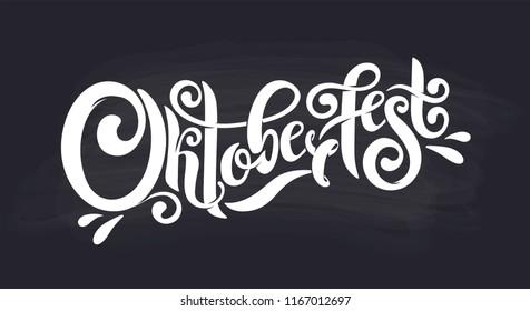 Oktoberfest handwritten lettering header. Design template event celebration. Oktoberfest typography title vector design for greeting cards and poster. Beer Bavarian Festival banner. Chalk logotype.