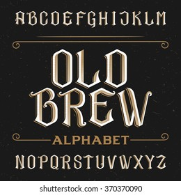 Old alphabet font. Type letters on a distressed background. Vintage vector typeface for labels, headlines, posters etc.