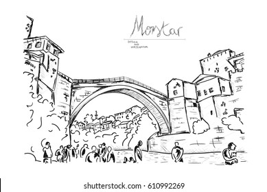 Old Bridge in the city of Mostar in Bosnia and Herzegovina, hand drawn, vector