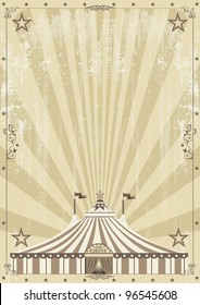 old circus grunge background. An old circus background for your advertising.