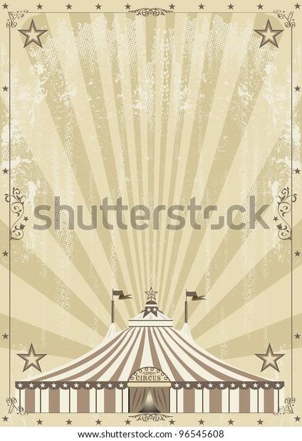 arrière-plan vieille carte grunge. Arrière-plan vieux cirque pour votre publicité.
