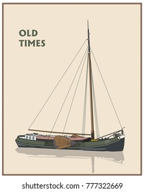 Old Dutch flat-bottom cargo sailer. Sailing ship. Vector illustration.