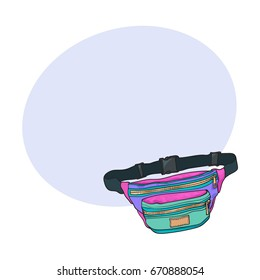 Old fashioned, retro style colorful waist bag, fashion accessory from 90s, sketch vector illustration with space for text. Hand drawn waist bag, pack, popular personal item from nineties