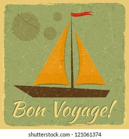 Old Fashioned Travel Card. Yacht on blue vintage background and lettering Bon Voyage. Vector Illustration.