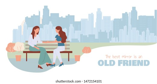 Old Friend is Best Mirror. Cartoon Women Sit on Bench at City Street Talking Vector Illustration. Happy Girls Chatting. Female Friendship. People Conversation. Friend Meeting at Park
