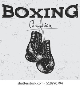 Old label with boxing gloves .Grunge effect.Prints design for t-shirts