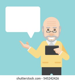 Old man having a conversation with tablet in hand and talking. Senior man talking with bubble. Senior citizen. Info-graphic inspire to drive your business project. Vector illustration.