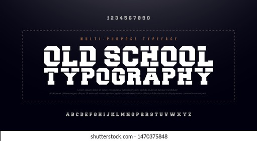 Old School Modern Bold Alphabet Font. Urban Typography simple condensed high, bold multi purpose typeface style fonts. vector illustration