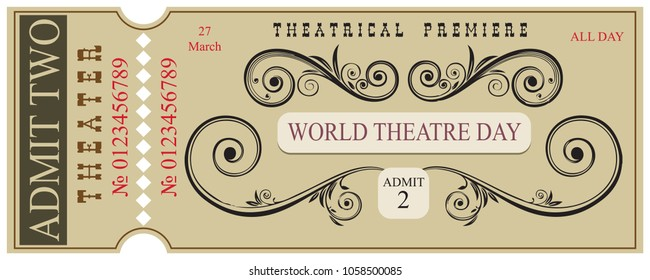 Old style ticket for theatrical premiere to World Theater Day