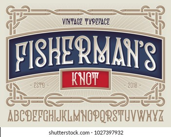 "Old style typeface ""Fisherman's Knot"" with beautiful decorative vintage frame ornate."