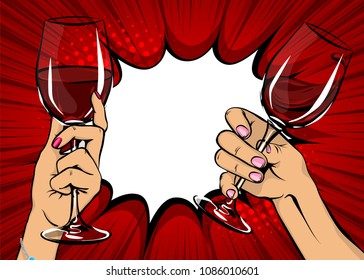 Old vintage poster two female hands pop art hold red wine glass. Woman hand with beverage. Retro design sound speech bubble. Holiday party wow event. Festive vector radial halftone background.