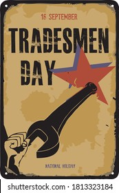 Old vintage sign to the date - Tradesmen Day. Vector illustration for theNational holiday and event in september.