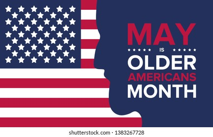 Older Americans Month. Celebrated in May in the United States. National Month of observance for Older Americans. Poster, card, banner and background. Vector illustration