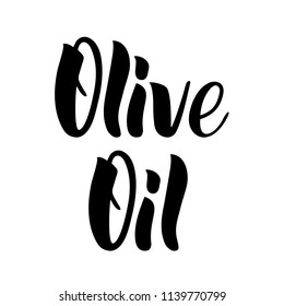 Olive oil lettering by brushpen. Olive oil text you can use on a tag or a poster