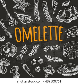 Omelette card with elements of kitchen on the chalkboard. Hand drawn vector illustration. Can be used for menu, cafe, restaurant, poster, banner, emblem, sticker, placard and other design.