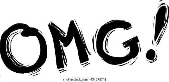 OMG! Hand written Oh My God acronym.