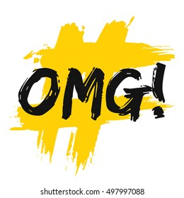 OMG! Oh My God! (Brush Lettering Vector Illustration Design Template)