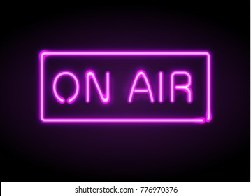 On Air broadcast radio neon sign vector illustration. Realistic glowing shining  design element for studio warning board, news, radio, tv.