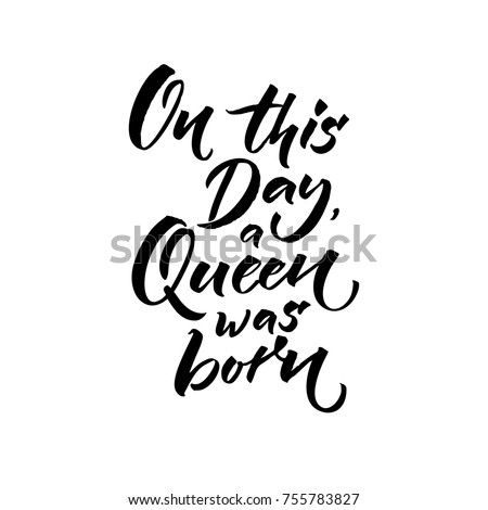 On This Day Queen Born Happy Stock Vector Royalty Free 755783827