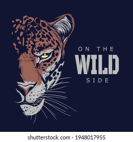On the wild side illustration for t-shirt or any other print with lettering and jaguar head.