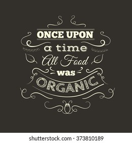 Usana images stock photos vectors shutterstock once upon a time all food was organic quote typographical background with hand drawn elements colourmoves