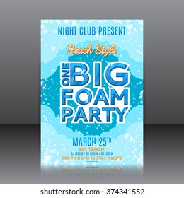 One big foam party flyer. Template of invitation on a foam party. Vector template for your business in A4 size.