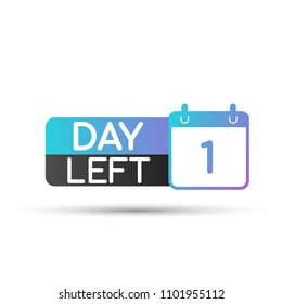 One day to go. No of days left to go badges. Vector stock illustration.