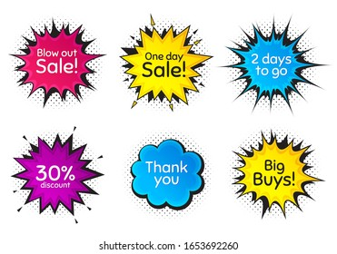 One day sale, 30% discount and 2 days to go. Comic speech bubble. Thank you, hi and yeah phrases. Sale shopping text. Chat messages with phrases. Colorful texting comic speech bubble. Vector