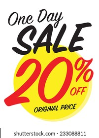 One day sale sign with 20% off original price