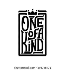 One of a kind. Hand lettering. Poster with a quote
