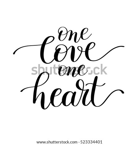 54fb225dc943 one love one heart handwritten lettering quote about love to valentines day  design or wedding invitation or printable wall art