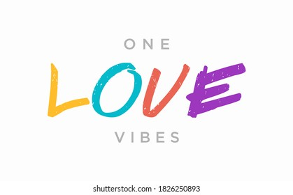 One LOVE Vibes. Tee print with slogan. Typography for t shirt, hoodie or sweatshirt.  - Shutterstock ID 1826250893
