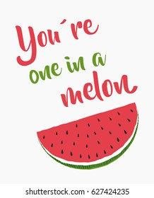 one in a melon, funny quote poster