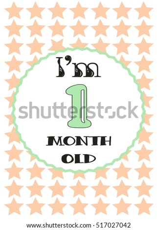 I'm one month old- Baby girl milestone card. Vector illustration