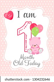 I am one month old - Baby Milestone card. Cute design with a pink background and with Teddy bear and Balloons.