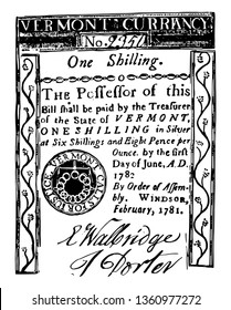 """It is one Shilling Bill Vermont currency from 1781. Image of thirteen rings surrounded by the """"Vermont calls for justice"""" this is the inscription line, vintage line drawing or engraving illustration."""