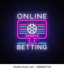 Online betting neon sign. Sports betting. Online betting logo, neon symbol, light banner, bright night advertising, gambling, casino. Vector