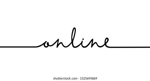Online - continuous one black line with word. Minimalistic drawing of phrase illustration