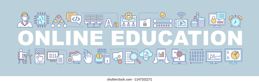 Online education word concepts banner. E-learning. IT technology Isolated lettering typography idea with linear icons. Machine learning. Freelance. Internet business. Vector outline illustration