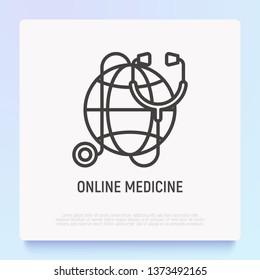 Online medicine thin line icon: stethoscope on globe. Modern vector illustration.