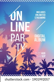 Online Party poster design. Summer music party flyer artwork template A4. Creative palm tree background party poster. Events like event virtual music