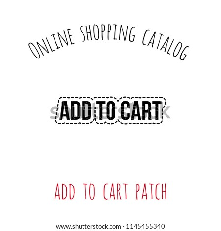 61d6544f3ffd Online shopping catalog  add to cart patch. Patch illustration with fashion  element