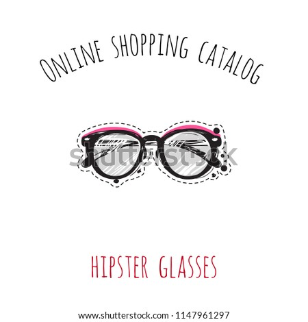 7921ea9771a5 Online shopping catalog  hipster glasses. Patch illustration with fashion  element