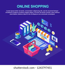 Online shopping. Isometric 3d computer, laptop with shopping basket, bag, credit bank card, money, mobile phone. Internet store, electronic banking. Security network, personal password. Vector design