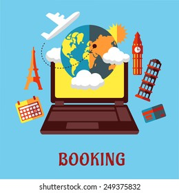 Online travel and sightseeing booking flat concept with a laptop surrounded by a globe, calendar, credit card, airplane and various international landmarks
